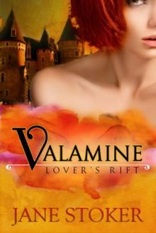 Valamine (Lover's Rift, #1) - Jane Stoker
