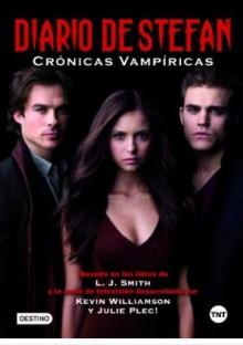 Diario de Stefan (Cronicas Vampiricas) - Gemma Gallart, Kevin Williamson, L.J. Smith, Julie Plec