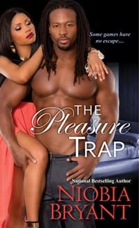 The Pleasure Trap (Mistress Series Book 4) - Niobia Bryant