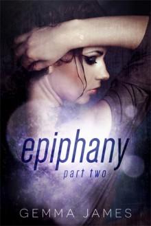 Epiphany: Part Two (Epiphany, #2) - Gemma James