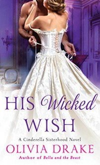 His Wicked Wish - Olivia Drake