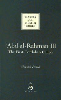 Abd Al-Rahman III - Maribel Fierro