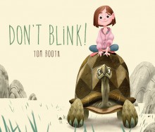 Don't Blink! - Tom Booth