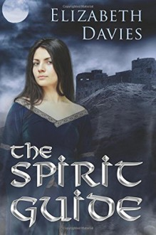 The Spirit Guide - Elizabeth Davies