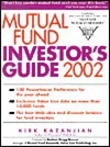 Mutual Fund Investor's Guide 2002 - Kirk Kazanjian