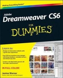 Dreamweaver Cs6 For Dummies - Janine Warner