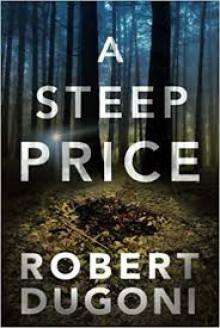 A Steep Price - Robert Dugoni