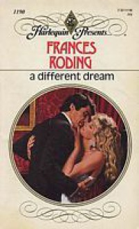 A Different Dream - Frances Roding