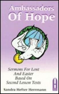 Ambassadors Hope Sermons - Sandra Herrmann