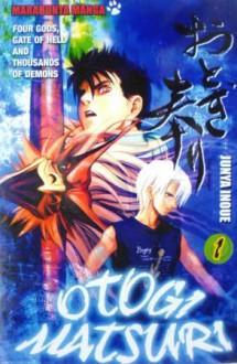 Otogi Matsuri Vol. 1 - Junya Inoue (井上 淳哉)