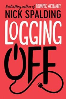 Logging Off - Nick Spalding