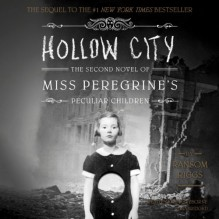 Hollow City - Kirby Heyborne, Ransom Riggs