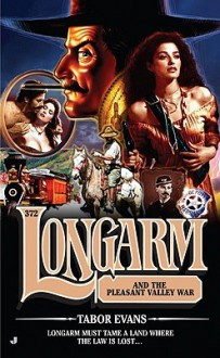 Longarm and the Pleasant Valley War (Longarm, #372) - Tabor Evans