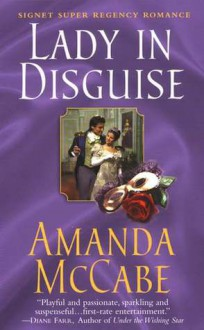 A Lady in Disguise - Amanda McCabe