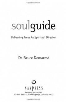 Soul Guide (Spiritual Formation Line) - Bruce Demarest