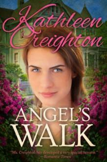 Angel's Walk - Kathleen Creighton