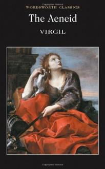 The Aeneid - Virgil, Michael J. Oakley