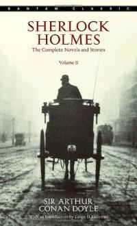 Sherlock Holmes: The Complete Novels and Stories, Volume II - Loren D. Estleman, Arthur Conan Doyle