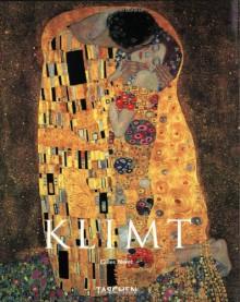 Gustav Klimt: 1862-1918 - Gilles Néret
