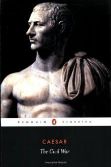 The Civil War - Julius Caesar, Jane F. Gardner, Jane P. Gardner