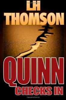 Quinn Checks In - L.H. Thomson