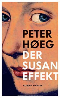 Der Susan-Effekt - Peter Urban-Halle,Peter Høeg
