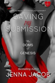 Saving My Submission - Jenna Jacob