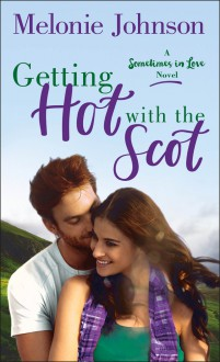 Getting Hot with the Scot - Melonie Johnson