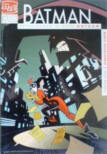 Batman: Petualangan Di Kota Gotham, Buku Kedelapan - Ty Templeton, Scott Peterson