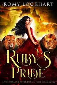 Ruby's Pride (Wonderland After Dark #1) - Romy Lockhart
