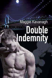 Double Indemnity - Maggie Kavanagh