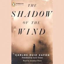 The Shadow of the Wind - Carlos Ruiz Zafon, Jonathan Davis, Penguin Audio