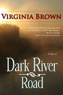 Dark River Road - Virginia Brown