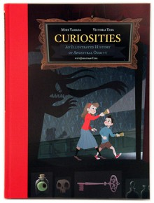 Curiosities: An Illustrated History of Ancestral Oddity - Mike Yamada, Victoria Ying, Jonathan Ying