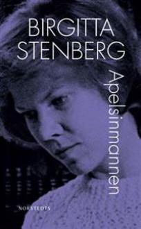 Apelsinmannen - Birgitta Stenberg