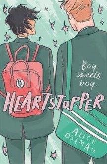 Heartstopper (Heartstopper #1) - Alice Oseman