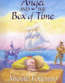 Angel And The Box Of Time - Michael Foreman
