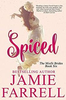 Spiced - Jamie Farrell