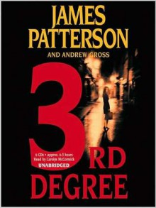 3rd Degree (Audio) - James Patterson, Carolyn McCormick, Andrew Gross