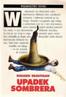 Upadek sombrera: powieść japońska - Richard Brautigan
