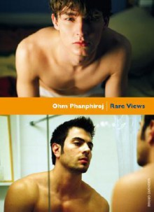 Rare Views - Ohm Phanphiroj