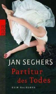 Partitur des Todes (Marthaler, #3) - Jan Seghers