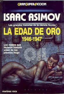 La Edad de Oro 1946-1947 - Isaac Asimov, Martin H. Greenberg