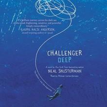 Challenger Deep - Michael Curran-Dorsano,Neal Shusterman
