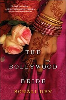The Bollywood Bride - Sonali Dev