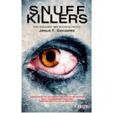 Snuff Killers: Der Klassiker des Extreme Horror - Jesus F. Gonzalez