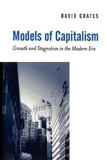 Models of Capitalism - David Coates