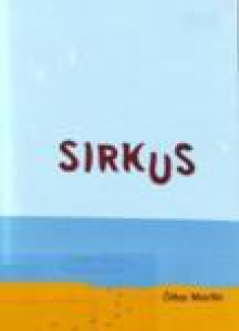 Sirkus - Óttar M. Norðfjörð