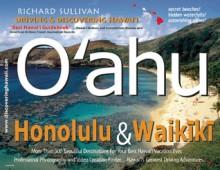 Driving and Discovering Hawaii: Oahu, Honolulu, and Waikiki - Richard Sullivan