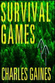 Survival Games - Charles Gaines
